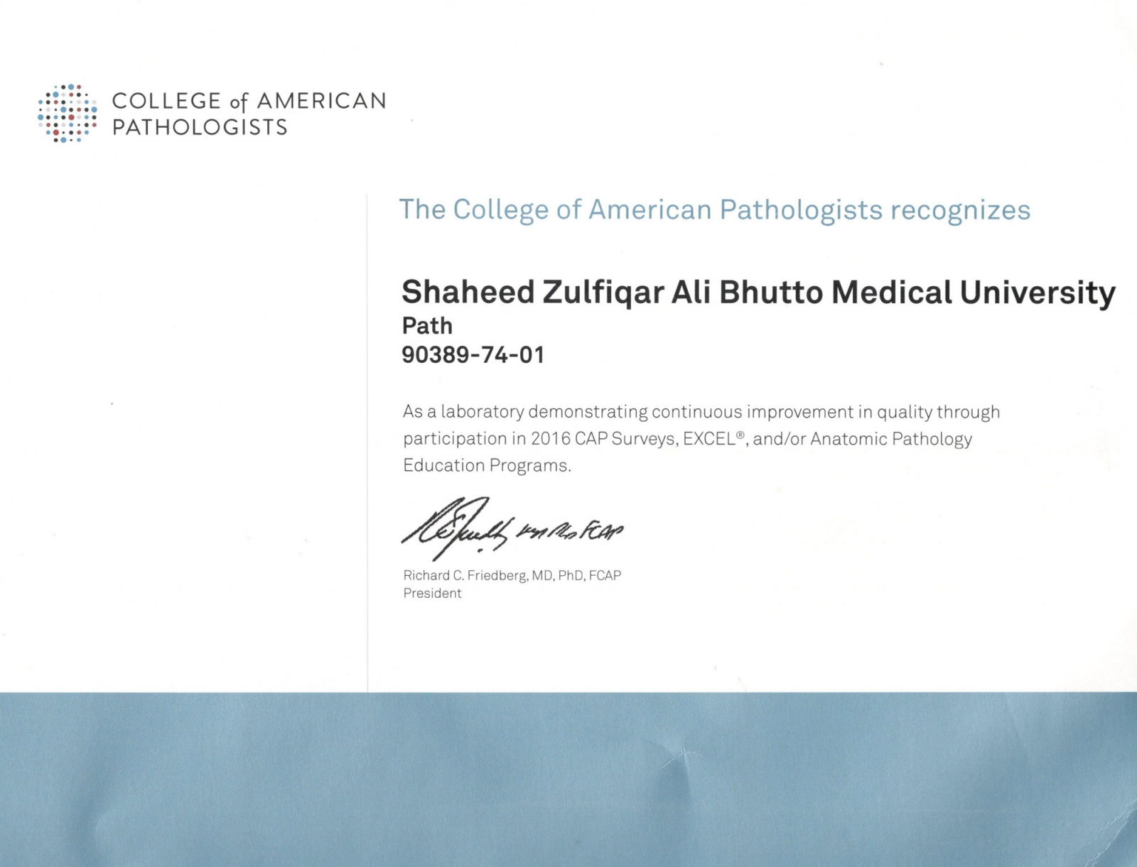 Congratulations on achieving recognition from The College of American Pathologists