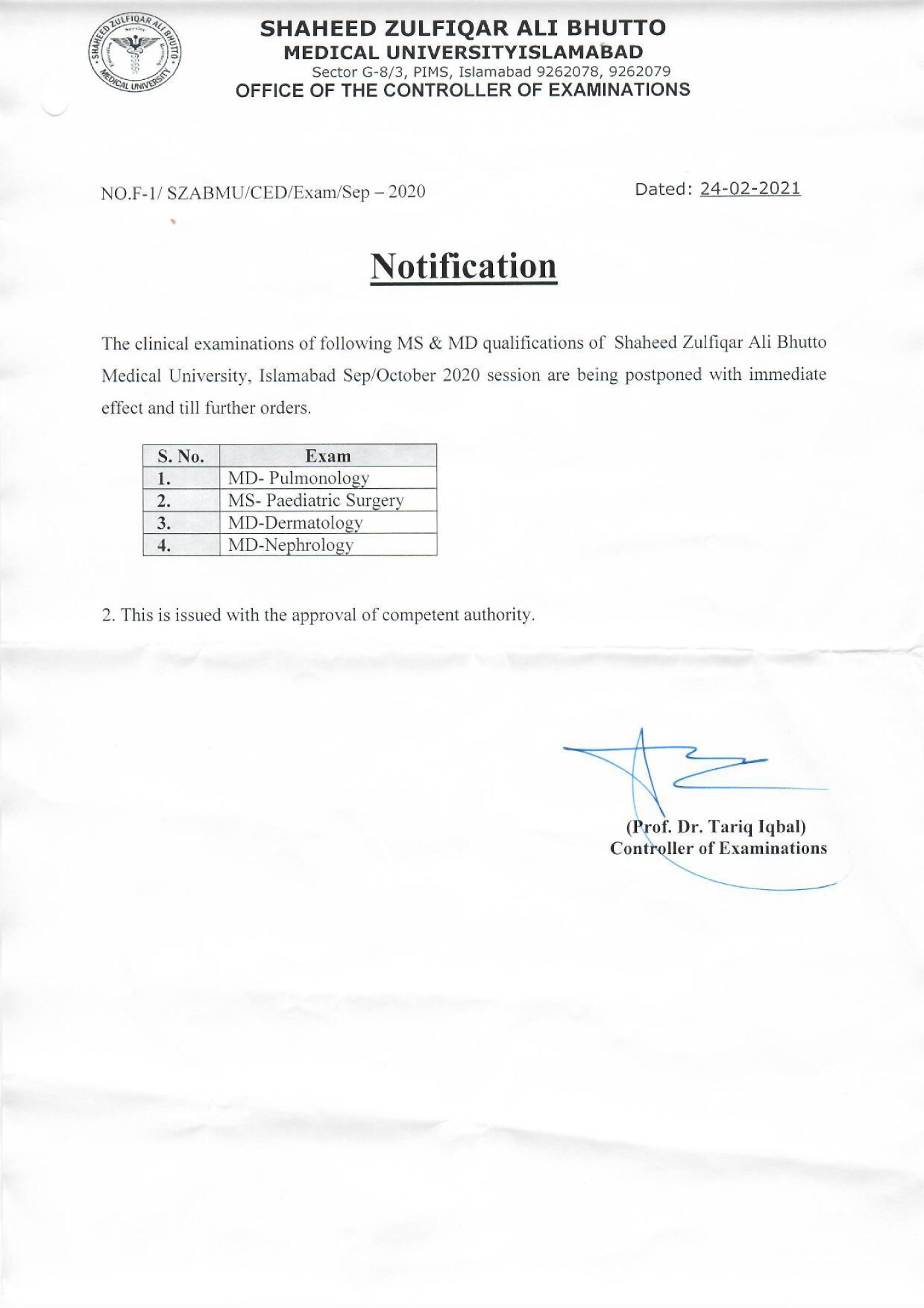 Postponement of 04 clinical exam of MS and MD